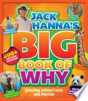Jack Hanna s Big Book of Why Book PDF