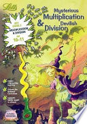 Mysterious Multiplication and Devilish Division, Age 10-11