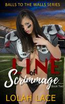 Line Of Scrimmage (BWWM Interracial Romance)