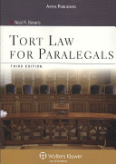 Tort Law for Paralegals, Third Edition