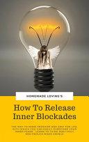 How To Release Inner Blockades