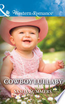 Cowboy Lullaby  Mills   Boon Western Romance   The Boones of Texas  Book 6