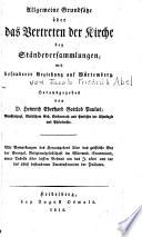 Allgemeine Grundsätze über das Vertreten der Kirche bey Ständeversammlungen, mit besonderer Beziehung auf Würtemberg