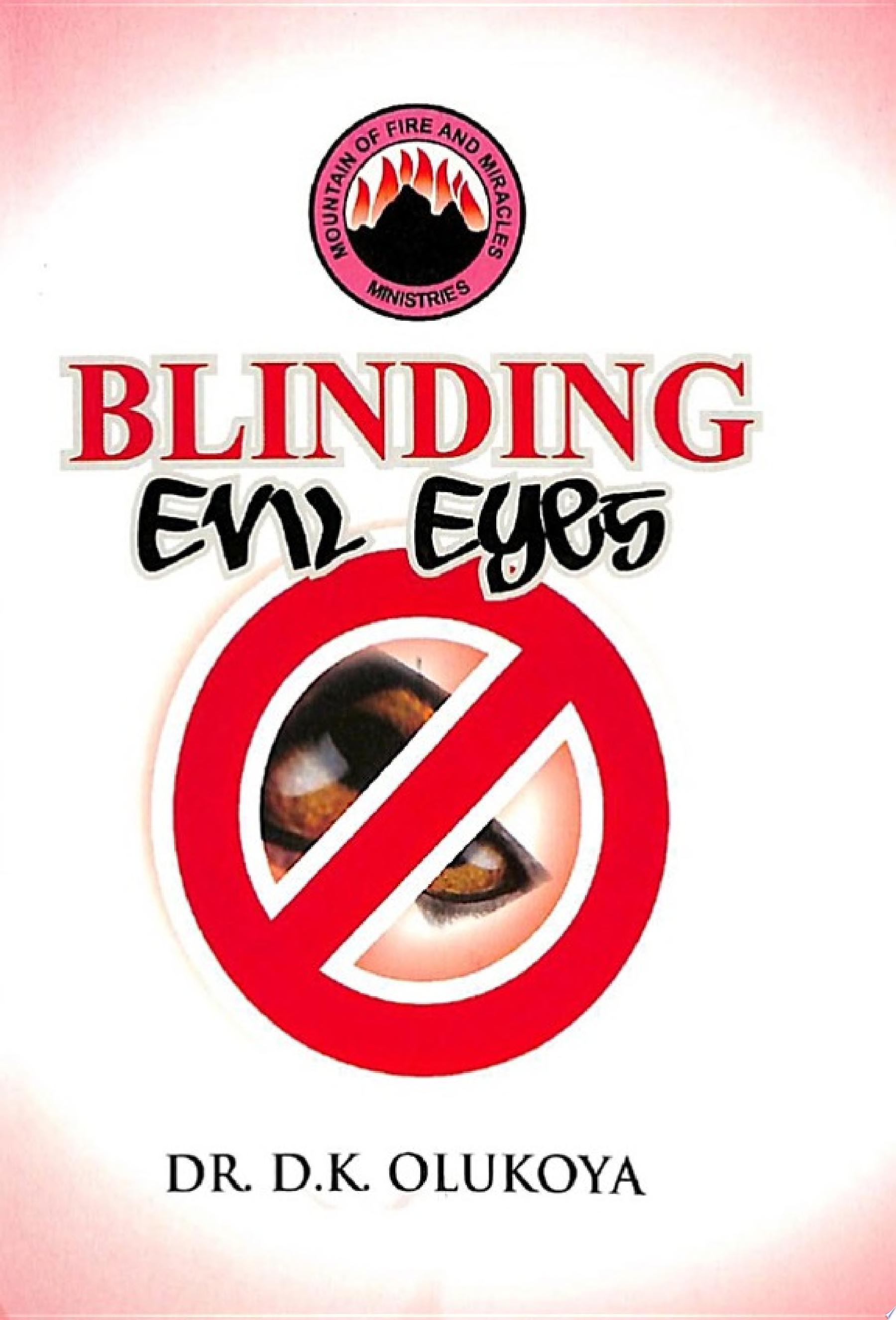 Blinding Evil Eyes