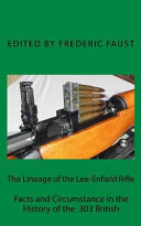 The Lineage of the Lee Enfield Rifle