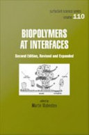 Biopolymers at Interfaces, Second Edition