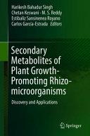 Secondary Metabolites of Plant Growth Promoting Rhizo microorganisms
