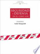 Seguridad y defensa en el Cono sur