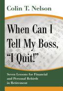 "When Can I Tell My Boss, ""I Quit!"" Pdf/ePub eBook"