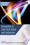 Innovation in Low tech Firms and Industries