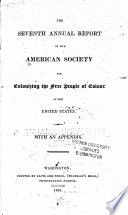 The Annual Reports of the American Society for Colonizing the Free People of Colour of the United States