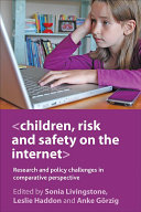 Children  Risk and Safety on the Internet