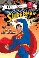 Superman Classic I Am Superman