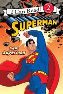 Superman Classic  I Am Superman Book PDF