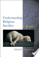 Understanding Religious Sacrifice