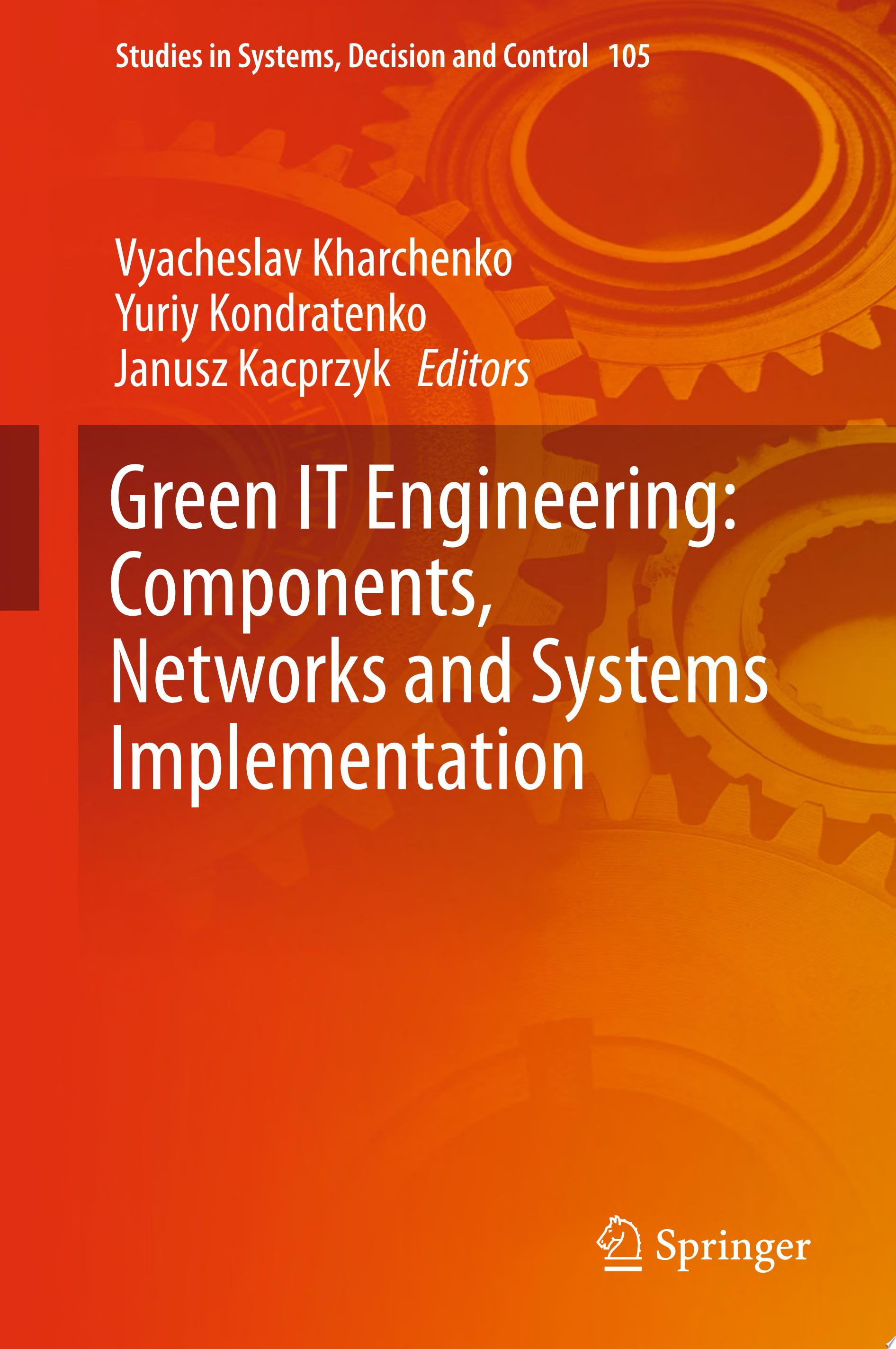 Green IT Engineering  Components  Networks and Systems Implementation