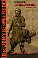 The Strange Case Of Dr Jekyll And Mr Hyde Including The Untold Sequel