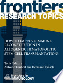 How to improve immune reconstitution in allogeneic hematopoietic stem cell transplantation  Book