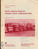 Safety Implications of Various Truck Configurations  Summary report Book