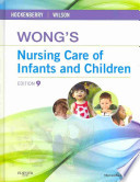 Wong's Nursing Care of Infants and Children + Study Guide