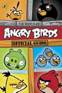 Angry Birds The World Of Angry Birds Official Guide