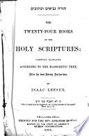 The Twenty four Books of the Holy Scriptures