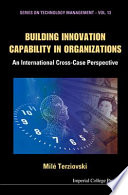 Building Innovation Capability in Organizations