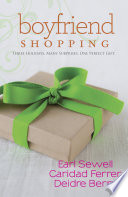 Boyfriend Shopping: Shopping for My Boyfriend / My Only Wish / All I Want for Christmas Is You (Mills & Boon Kimani Tru)