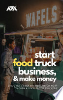 Start Food Truck Business and Make Money