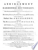 The Abridgment of the Gardener s Dictionary  The Sixth Edition     Much Enlarged Book