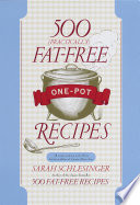500  Practically  Fat Free One Pot Recipes