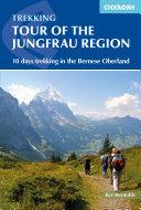 Tour of the Jungfrau Region [Pdf/ePub] eBook