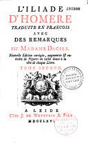 L'Iliade d'Homère traduit en françois par Madame Dacier