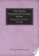 The Wolfe Expedition to Asia Minor