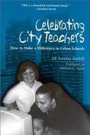 Celebrating City Teachers