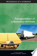 Transportation of Laboratory Animals