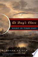 At Day s Close  Night in Times Past