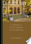 Complexity in Social Systems and Academies Book