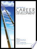 """Encyclopedia of Career Development"" by Jeffrey H. Greenhaus, Gerard A. Callanan"