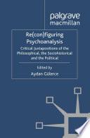Re con figuring Psychoanalysis