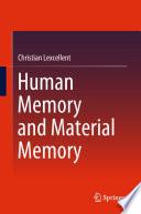 Human Memory and Material Memory