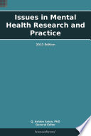 Issues in Mental Health Research and Practice  2013 Edition