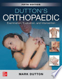 Dutton s Orthopaedic  Examination  Evaluation and Intervention  Fifth Edition