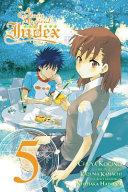 A Certain Magical Index  Vol  5  manga