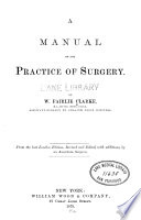 A Manual of the Practice of Surgery