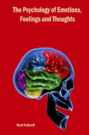 The Psychology of Emotions  Feelings and Thoughts