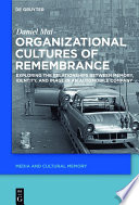 Organizational Cultures of Remembrance