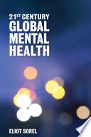21st Century Global Mental Health Book