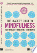 The Leader s Guide to Mindfulness Book