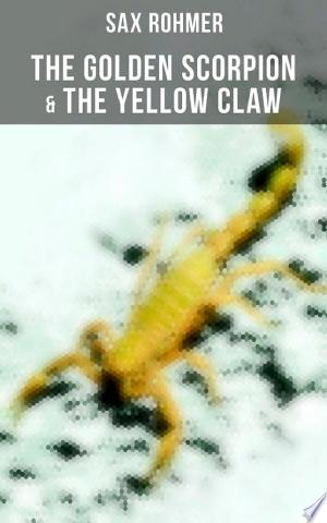 The Golden Scorpion & The Yellow Claw